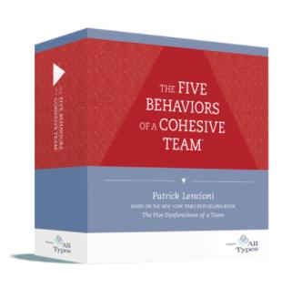 cohesive team, five behaviors, assessment